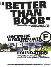 Nervous Breakdown Boob - Dave used to ride for the F before he became a big time editor. He said this I swear.