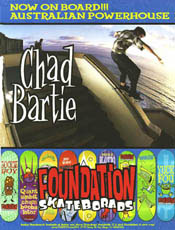 Chad Bartie - This bloke from Australia rode for us for a spell. He's a cool bloke even though he quit.