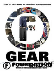 F-Gear Ad - Ok the stuff still was under par compared to our competitors but it was the best we have ever done. Shit we are a skateboard company.