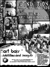 Tour and Art Bars videos ad in Punk Planet. O told me to advertise in PP so I did.