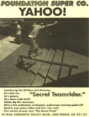 Secret Teamrider - We are so elusive. Campaigns like this took us right to the top. Who is it? Boo Boo.